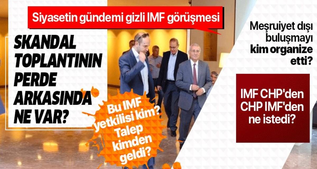 CHP ve İyi Parti'nin IMF ile gizli görüşmesinin perde arkasında ne var? Meşruiyet dışı görüşmeyi kim organize etti?. ile ilgili görsel sonucu